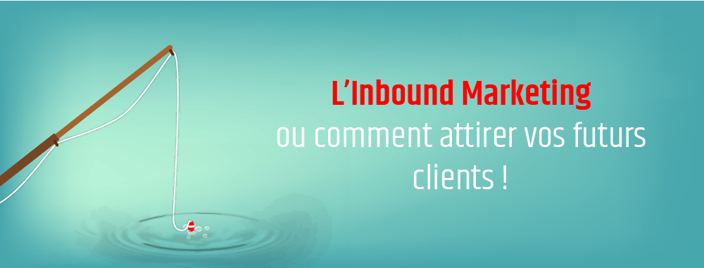 Pourquoi faire de l'Inbound Marketing en 2018 ?